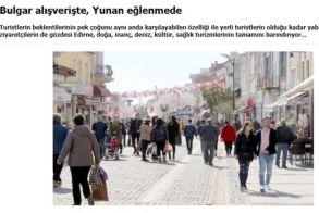 Τούρκικος Τύπος: Οι Έλληνες επισκέπτονται την Αδριανούπολη για διασκέδαση