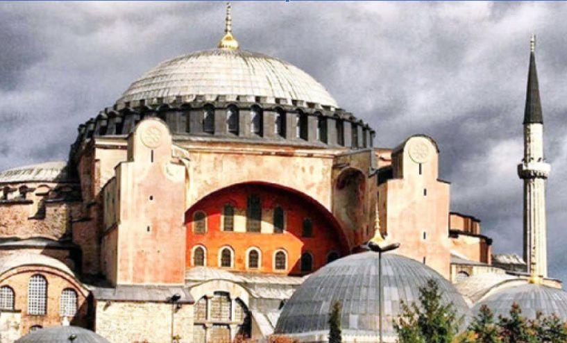 Ανοιχτή πρόκληση προς τον παγκόσμιο   Πολιτισμό η απόφαση της Τουρκίας για μετατροπή της Αγίας Σοφίας σε τζαμί